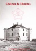 Das Château de Maulnes