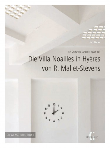 Rob Mallet-Stevens' Villa Noailles