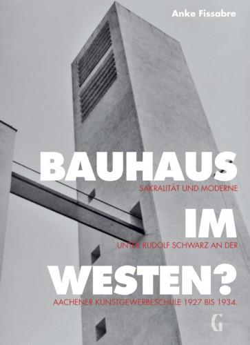 Bauhaus im Westen?