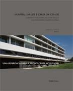 Hospital da Luz e Casas da Cidade