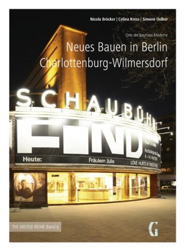 Neues Bauen in Berlin Charlottenburg-Wilmersdorf